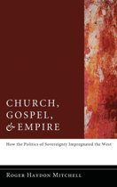 Church, Gospel, and Empire
