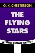The Flying Stars by G. K. Chesterton