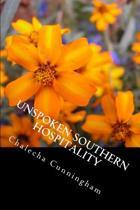 Unspoken Southern Hospitality