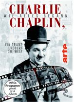 Charlie Chaplin, Wie Alles Beg
