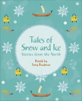 Reading Planet KS2 - Tales of Snow and Ice - Stories from the North - Level 3: Venus/Brown band