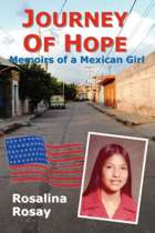 Journey of Hope, Memoirs of a Mexican Girl