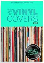The Art of Vinyl-Covers: Every Day A Unique Cover Scheurkalender 2019