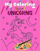 My Coloring Unique UNICORNS: Unicorn Friends and Other Cute Baby Animals Coloring Pages for Kids, Toddlers, Preschool - Unicorn Coloring Book for K
