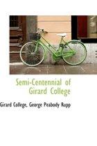 Semi-Centennial of Girard College