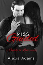 Miss Guided: a Guide to Love novella