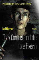 Tony Cantrell und die tote Fixerin
