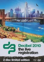 Decibel 2010 - The Live Registration (Dvd+BluRay)
