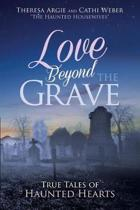Love Beyond the Grave