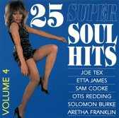 25 Super Soul Hits, Vol. 4