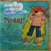 Vandaag Ben Ik Een... Piraat!