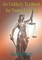 An Unlikely Textbook for Young Lawyers