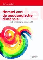 Herstel van de pedagogische dimensie in de ontwikkeling van mens en wereld