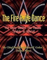The Fire Knife Dance