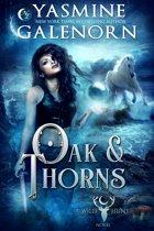 Oak and Thorns