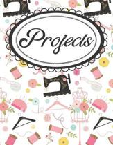 Sewing Project Planner and Goal Setting Workbook: Project Management and Productivity Journal for Fashion Designers and Seamstresses