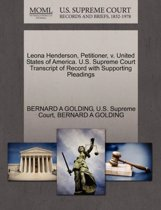 Leona Henderson, Petitioner, V. United States of America. U.S. Supreme Court Transcript of Record with Supporting Pleadings