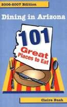 Dining in Arizona, 2006-2007 Edition