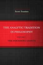 The Analytic Tradition in Philosophy, Volume 1