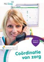 NU Zorg - Coordinatie van zorg Niveau 4 Werkboek