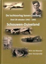 De luchtoorlog boven Zeeland Deel 2B Schouwen-Duiveland