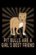 Pit Bulls Are A Girl's Best Friend: A Blank Lined Pitbull Themed Notebook For Women And Girls