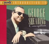 A Proper Introduction to George Shearing: Conception