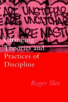 Changing Theories And Practices Of Discipline