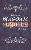 Hints on Masonic Etiquette