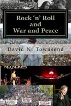 Rock 'n' Roll and War and Peace
