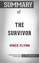 Summary of The Survivor (A Mitch Rapp Novel) by Vince Flynn | Conversation Starters