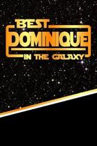 The Best Dominique in the Galaxy