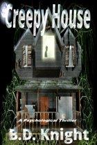 Creepy House - A Psychological Thriller