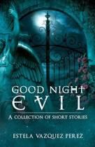 Good Night Evil