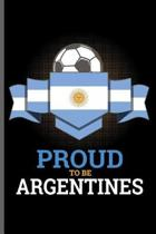 Proud to be Argentines