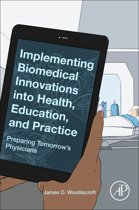 Implementing Biomedical Innovations into Health, Education, and Practice