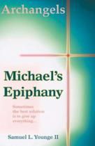 Archangels Michael's Epiphany