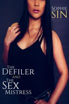 The Defiler and The Sex Mistress