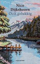 Boek cover Ooit gelukkig van Nico Dijkshoorn (Paperback)