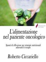 L'alimentazione nel paziente oncologico