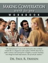 Making Conversation Work for You - Workbook