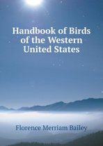 Handbook of Birds of the Western United States