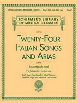 24 Italian Songs & Arias Of The Seventeenth And Eighteenth Centuries