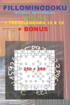 Fillominodoku - Without Rectangles - 12 X 12 + Trestlegdoku 12 X 12 + Bonus