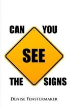 Can You See the Signs