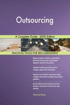 Outsourcing A Complete Guide - 2020 Edition