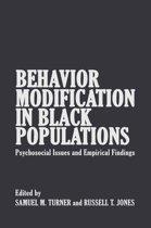 Behavior Modification in Black Populations