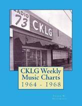 CKLG Weekly Music Charts: 1964 - 1968
