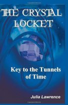 The Crystal Locket: Key to the Tunnels of Time
