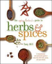 Spice Lover's Guide To Herbs And Spices